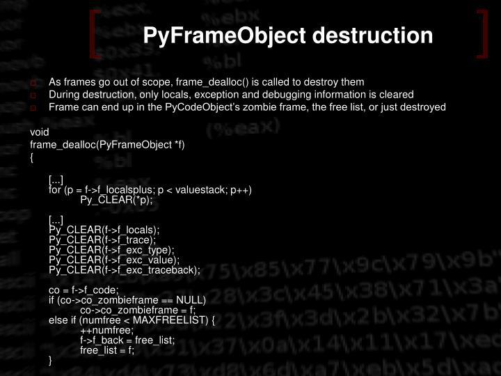 PyFrameObject destruction