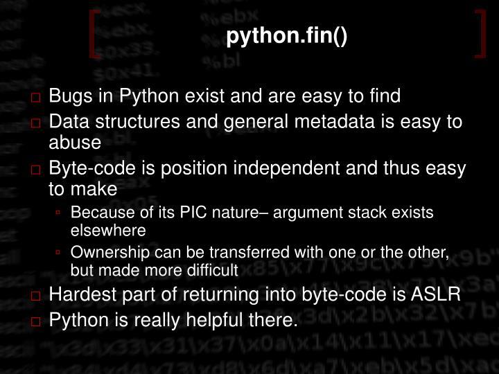 python.fin()