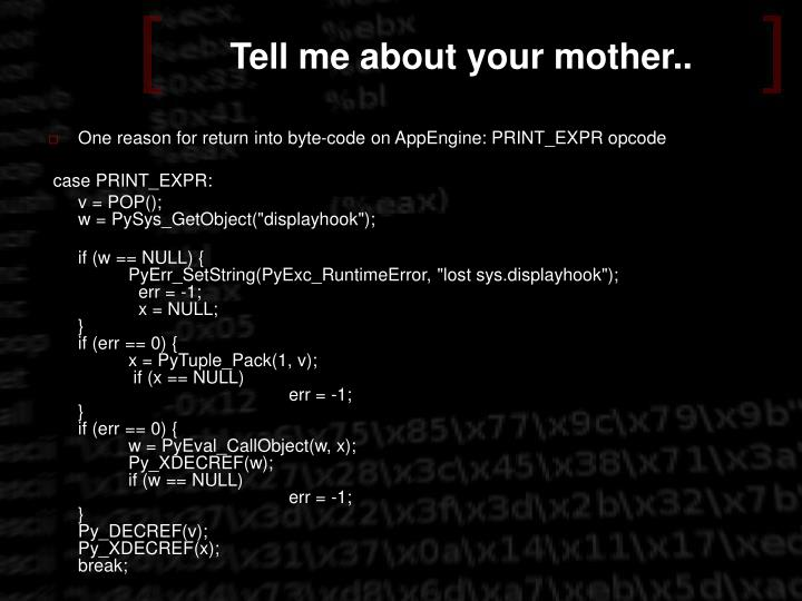 Tell me about your mother..