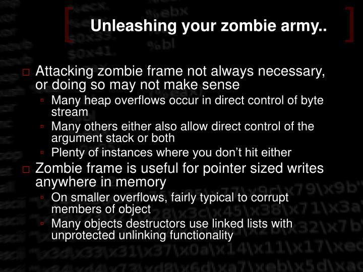 Unleashing your zombie army..