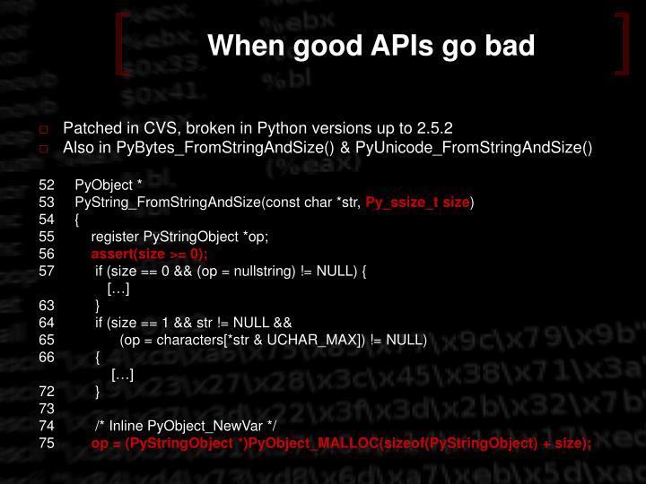 When good APIs go bad