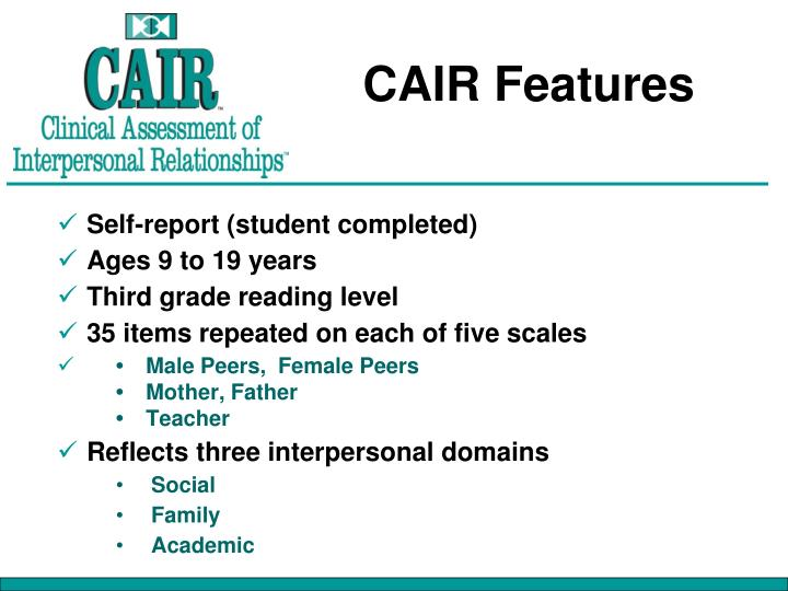 CAIR Features