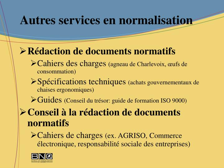 Autres services en normalisation
