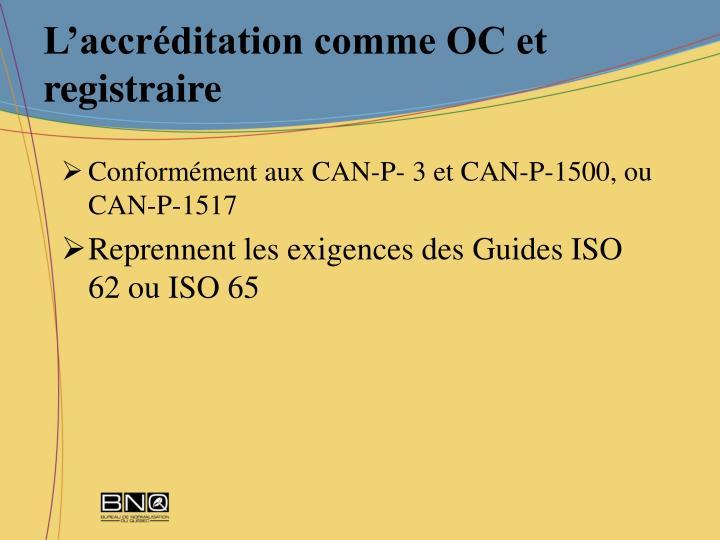 L'accréditation comme OC et registraire