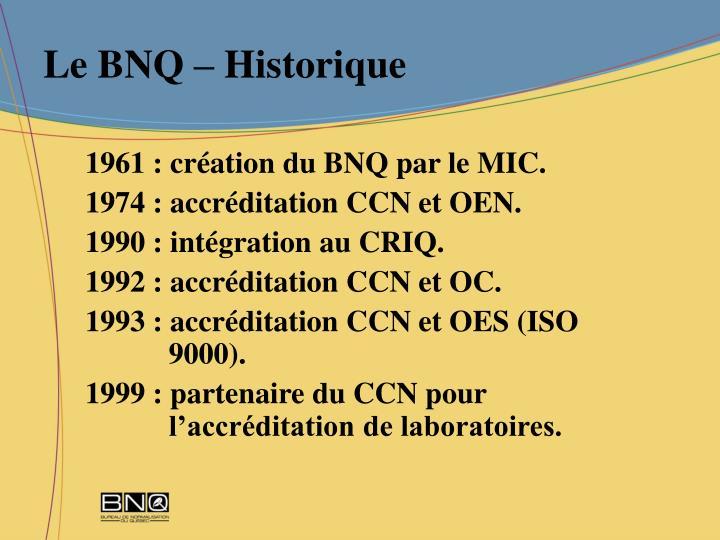 Le BNQ – Historique