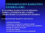 contaminacion radiactiva externa cre