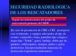seguridad radiologica de los rescatadores