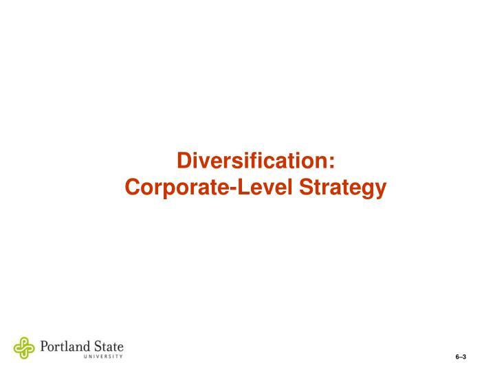 Diversification: