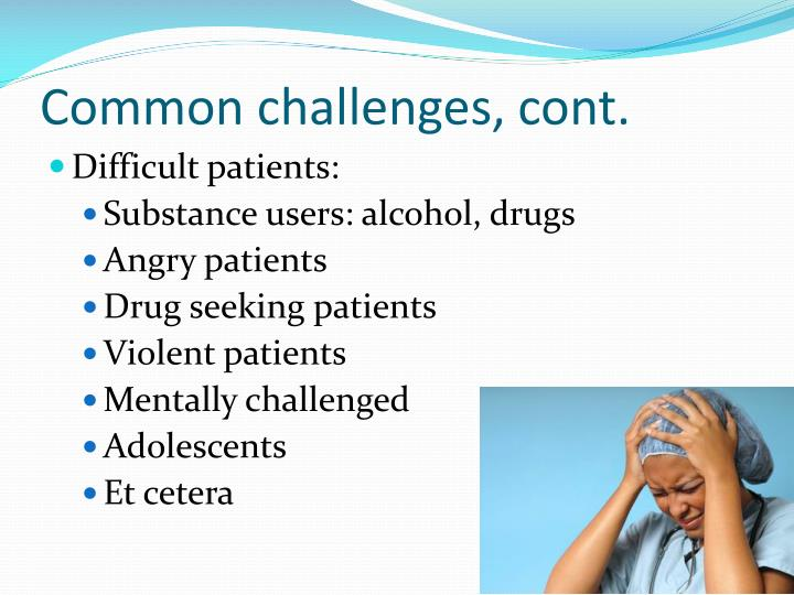 Common challenges, cont.