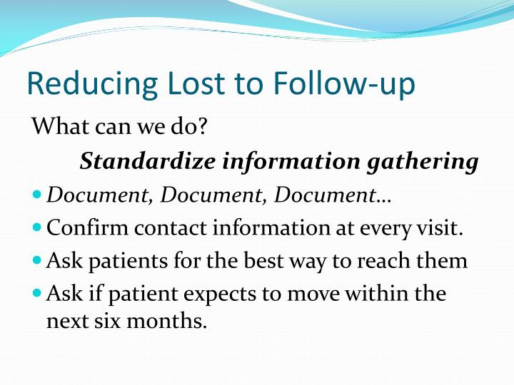 Reducing Lost to Follow-up