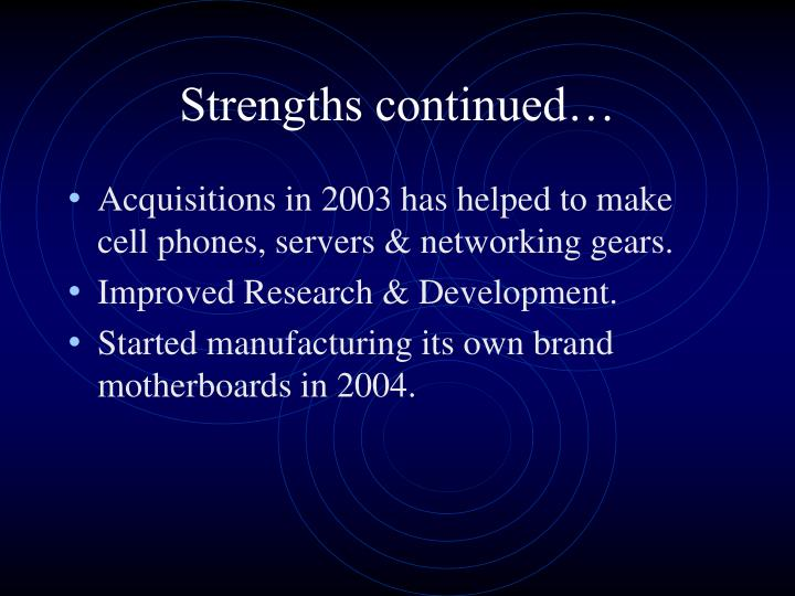 Strengths continued…
