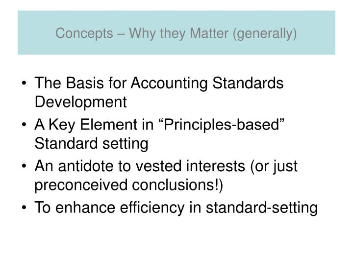 Concepts why they matter generally