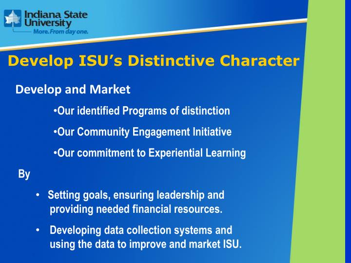 Develop ISU's Distinctive Character
