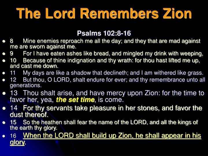 The Lord Remembers Zion
