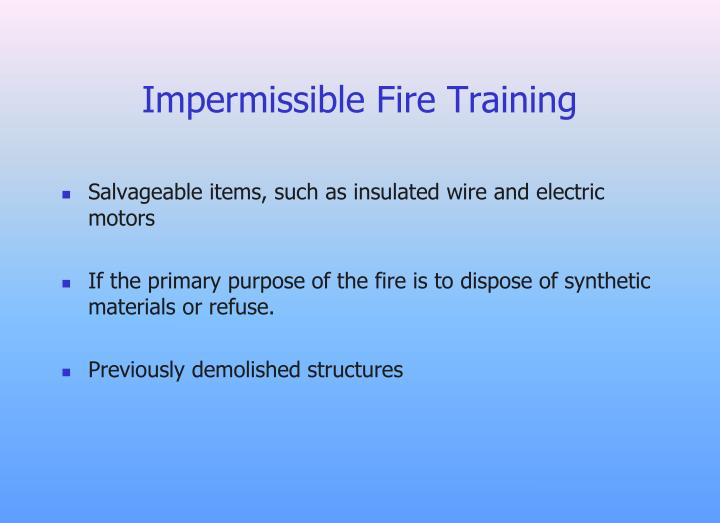 Impermissible Fire Training