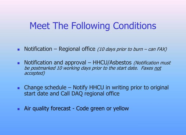 Meet The Following Conditions