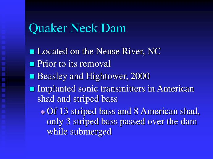 Quaker Neck Dam