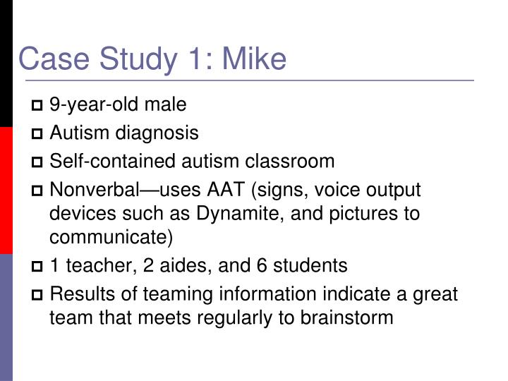 Case Study 1: Mike