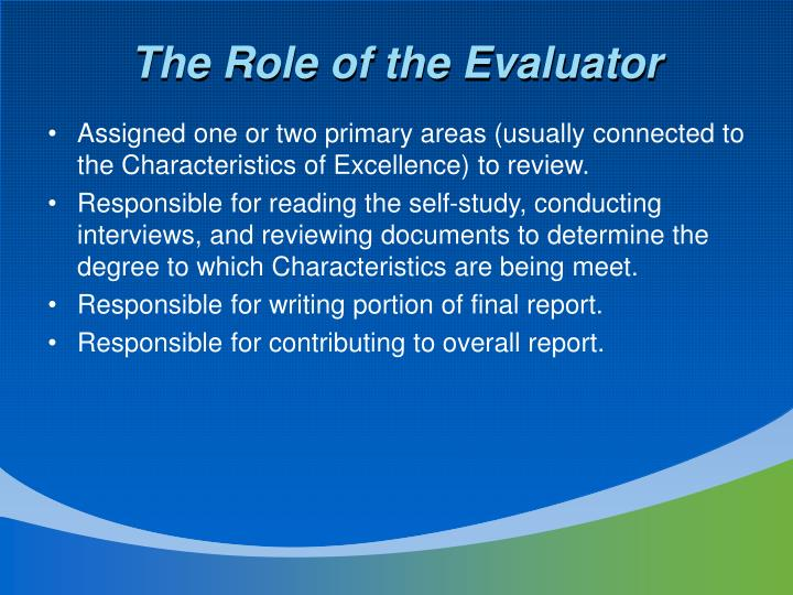The Role of the Evaluator