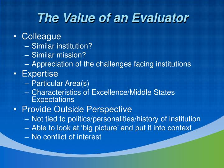 The Value of an Evaluator