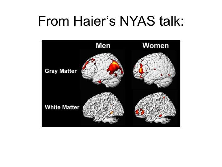From Haier's NYAS talk: