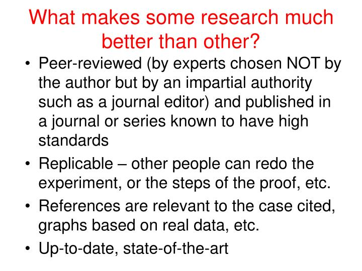 What makes some research much better than other?