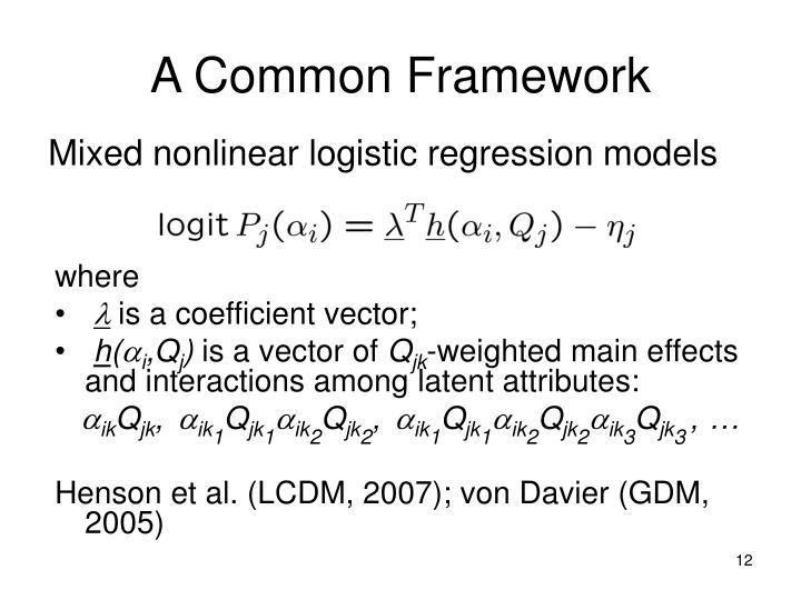 A Common Framework