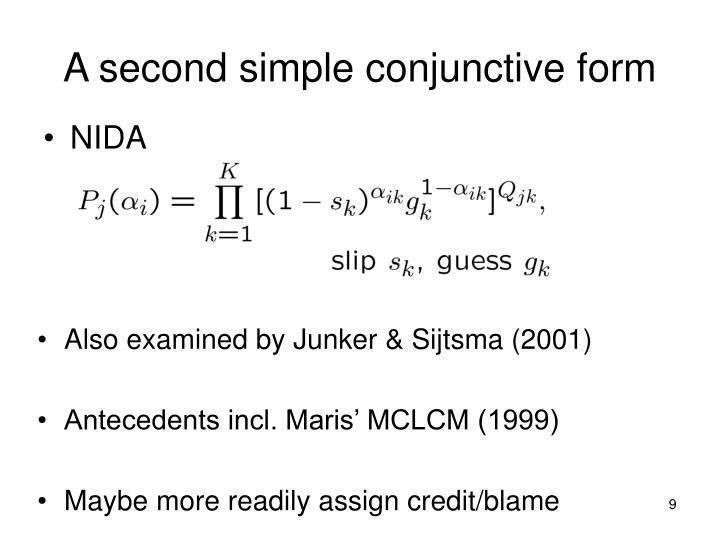 A second simple conjunctive form