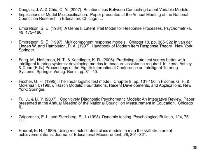 Douglas, J. A. & Chiu, C.-Y. (2007). Relationships Between Competing Latent Variable Models: