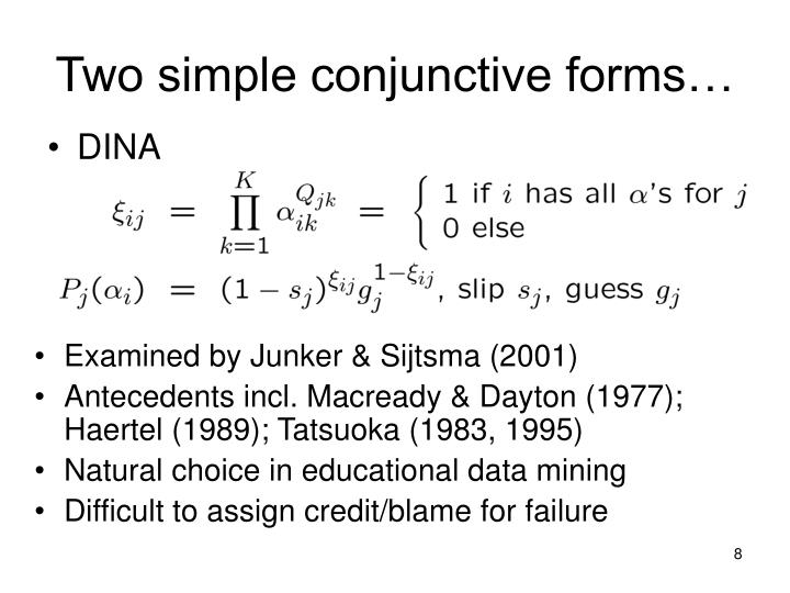 Two simple conjunctive forms…