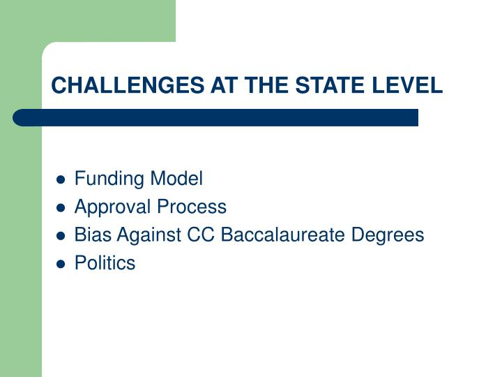 CHALLENGES AT THE STATE LEVEL