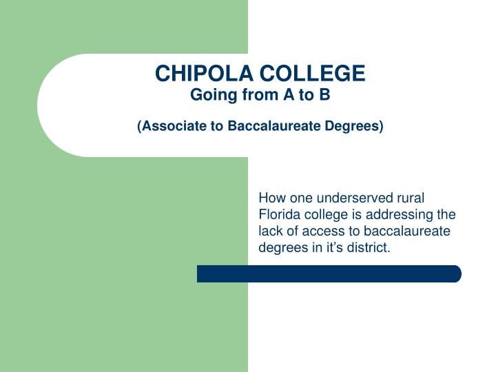 Chipola college going from a to b associate to baccalaureate degrees