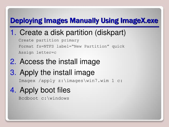 Deploying Images Manually Using ImageX.exe
