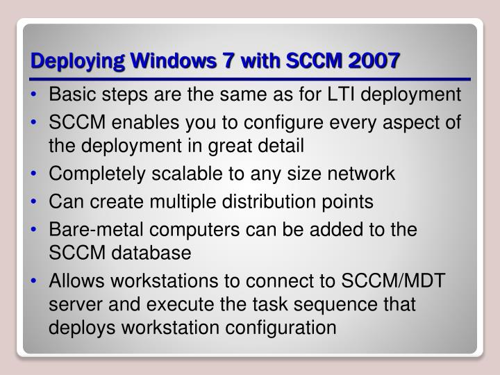Deploying Windows 7 with SCCM 2007