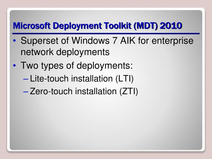 Microsoft Deployment Toolkit (MDT) 2010