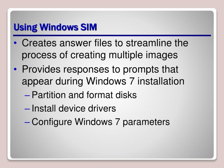 Using Windows SIM