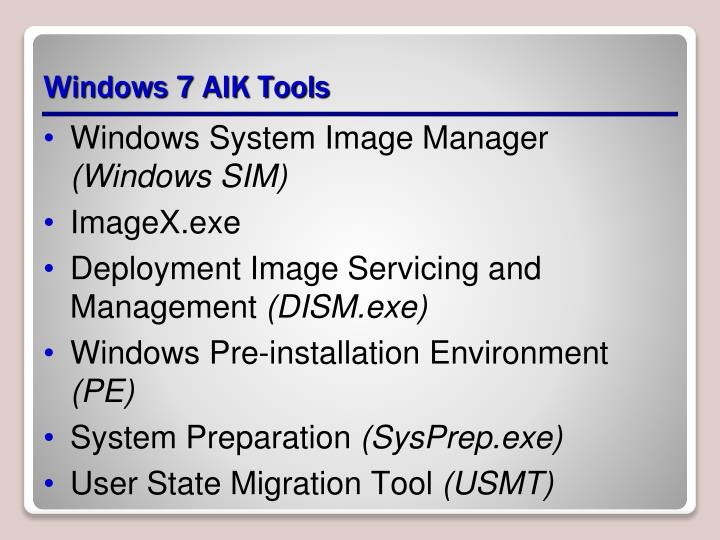 Windows 7 AIK Tools