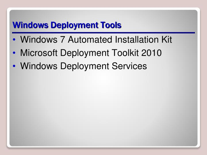 Windows Deployment Tools