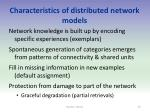 characteristics of distributed network models