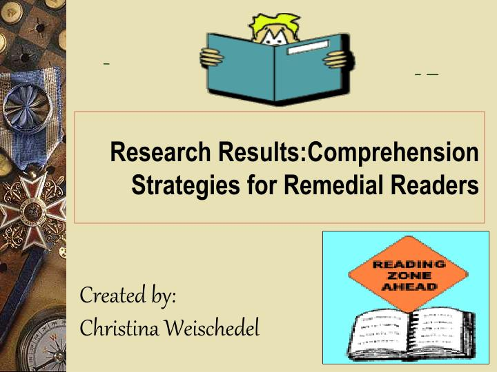research results comprehension strategies for remedial readers n.
