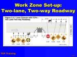 work zone set up two lane two way roadway