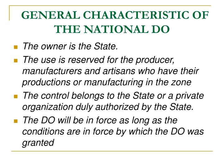 GENERAL CHARACTERISTIC OF  THE NATIONAL DO