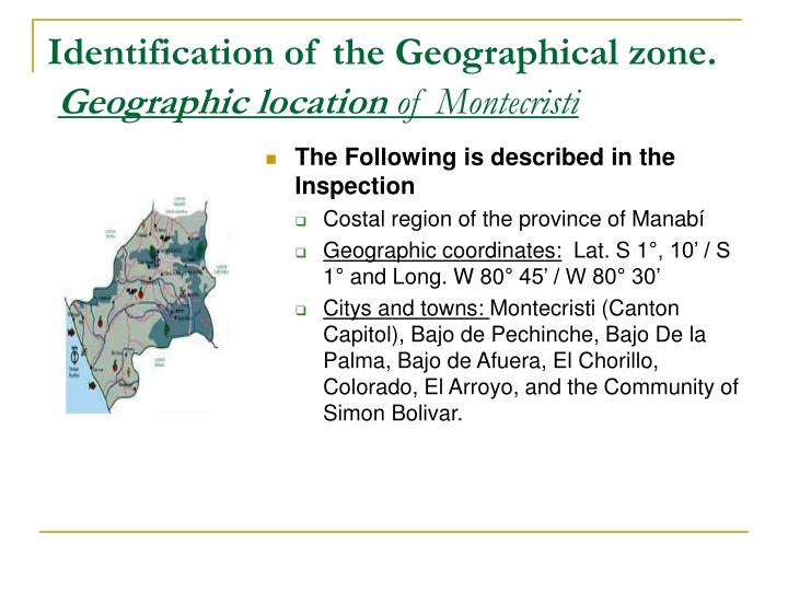 Identification of the Geographical zone.