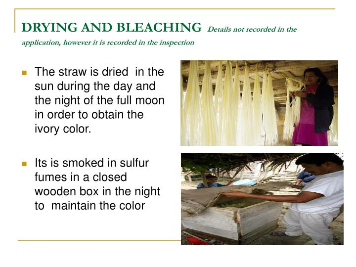DRYING AND BLEACHING