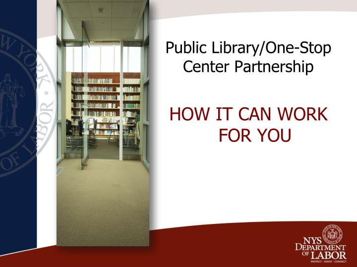 public library one stop center partnership n.