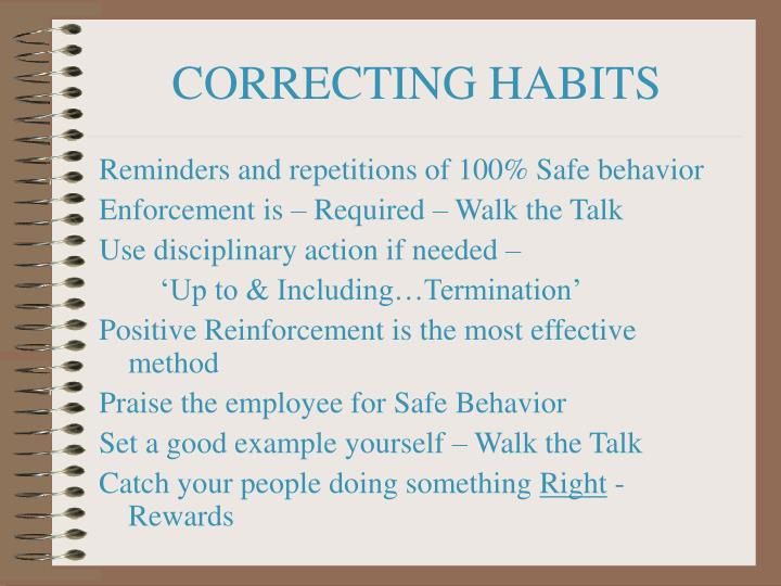 CORRECTING HABITS