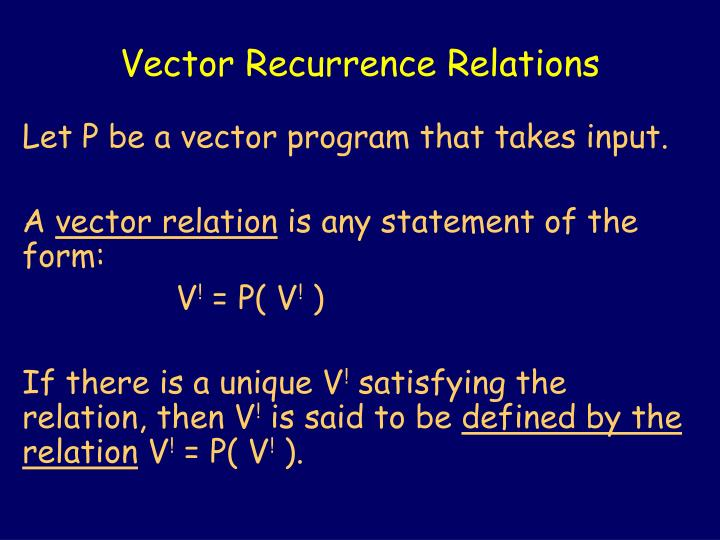 Vector Recurrence Relations