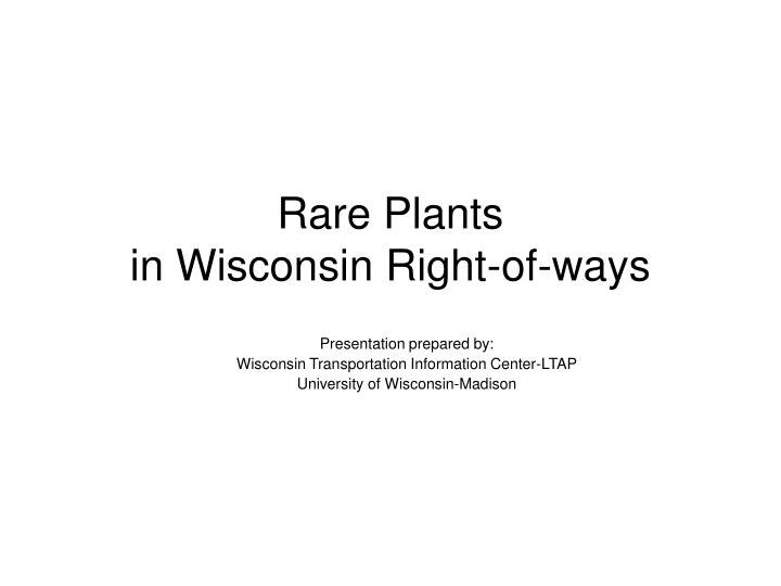 rare plants in wisconsin right of ways