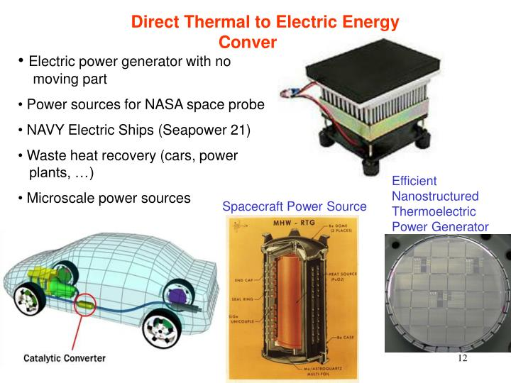 Direct Thermal to Electric Energy Conversion