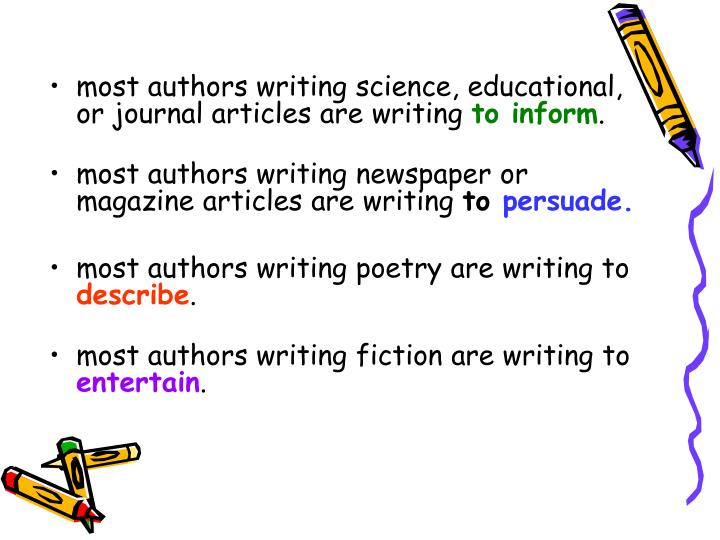 most authors writing science, educational, or journal articles are writing